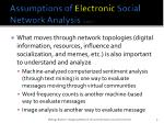 assumptions of electronic social network analysis cont2