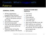 caveats what s logged with paterva