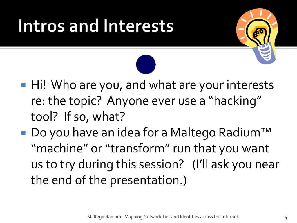 PPT - Maltego Radium™: Mapping Network Ties and Identities across