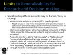 limits to generalizability for research and decision making cont