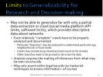 limits to generalizability for research and decision making