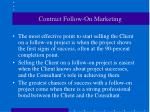 contract follow on marketing