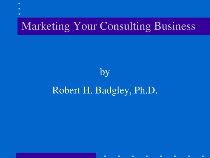 marketing your consulting business n.