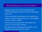 which marketing activities work best