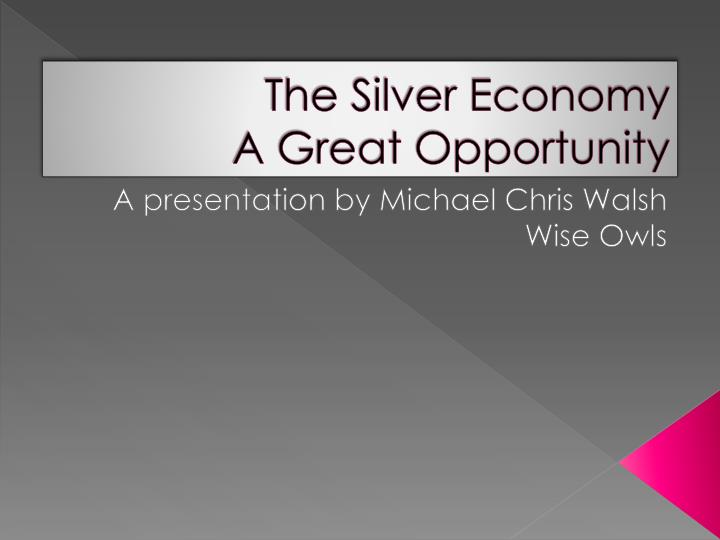 the silver economy a great opportunity n.