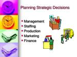 planning strategic decisions