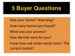 5 buyer questions