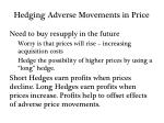 hedging adverse movements in price1
