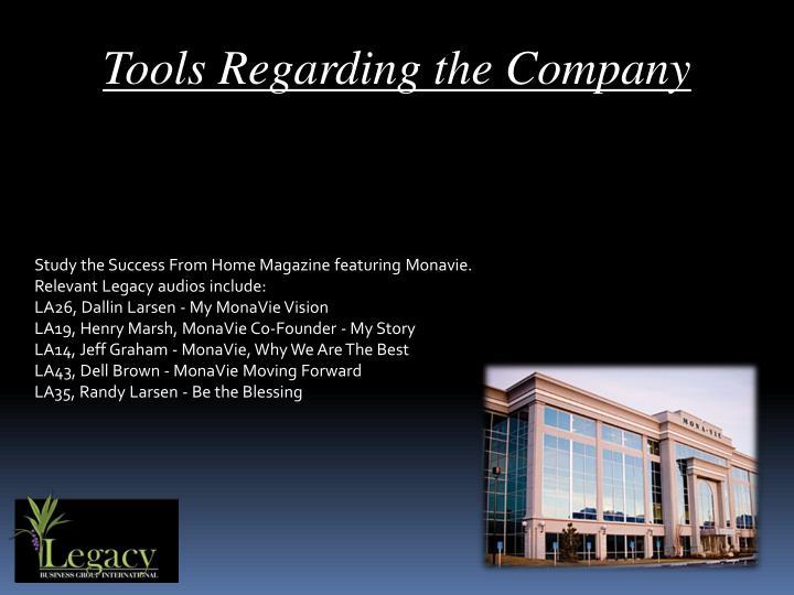 Tools Regarding the Company