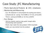 case study jfc manufacturing
