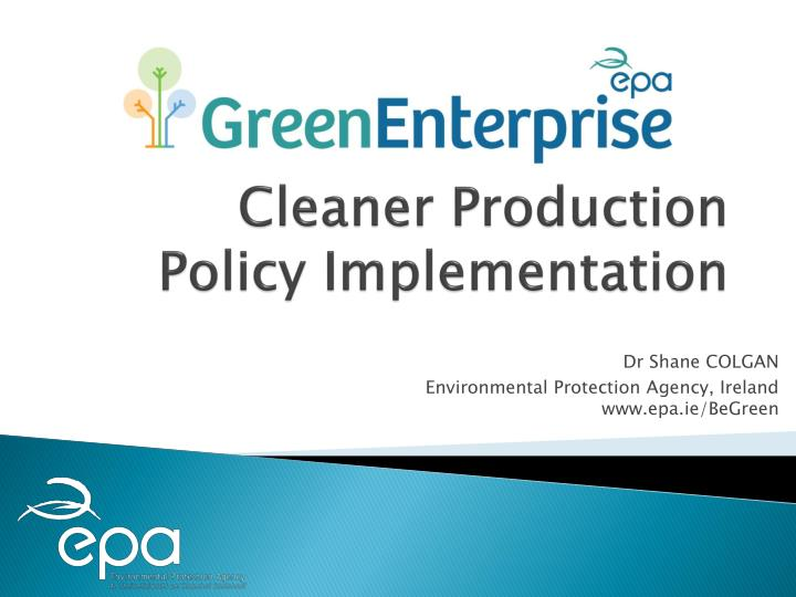 cleaner production policy implementation n.