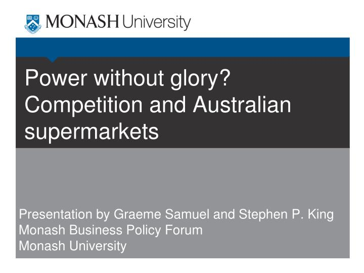 power without glory competition and australian supermarkets n.