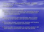 how can we eliminate health status inequality