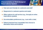 characteristics of well designed reservations system