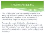 the dopamine fix