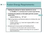 fusion energy requirements