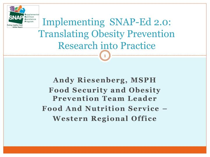 implementing snap ed 2 0 translating obesity prevention research into practice n.