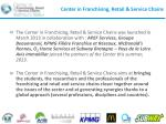center in franchising retail service chains