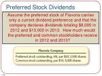 preferred stock dividends1
