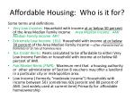 affordable housing who is it for
