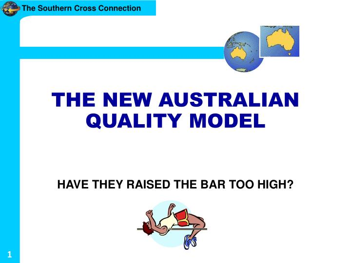 the new australian quality model n.
