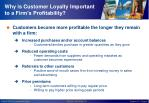 why i s customer loyalty important to a firm s profitability