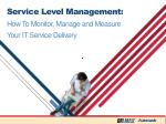 service level management how to monitor manage and measure your it service delivery1