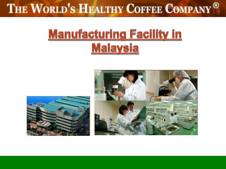Manufacturing Facility in Malaysia