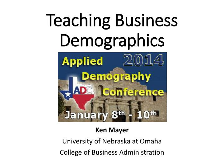 teaching business demographics n.