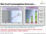 met coal consumption forecast