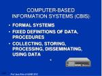computer based information systems cbis
