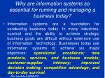 why are information systems so essential for running and managing a business today