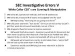 sec investigative errors v white collar ceo s are cunning manipulative