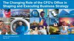 the changing role of the cfo s office in shaping and executing business strategy