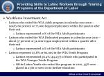 providing skills to latino workers through training programs at the department of labor