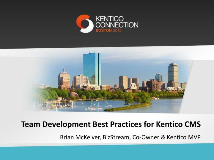 team development best practices for kentico cms n.