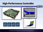 high performance controller