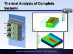 thermal analysis of complete systems