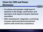 vision for cem and power electronics
