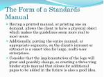 the form of a standards manual2