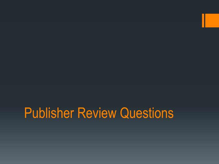publisher review questions n.