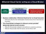 ethernet cloud carrier acting as a cloud broker