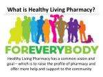 what is healthy living pharmacy1