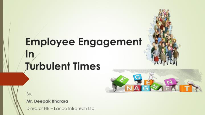 employee engagement in turbulent times n.