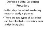 develop a data collection procedure