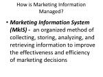how is marketing information managed