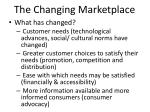 the changing marketplace