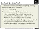 are trade deficits bad