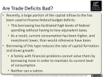 are trade deficits bad1