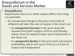 disequilibrium in the goods and services market